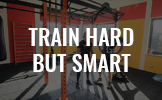 train-hard-but-smart